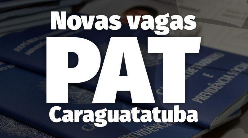 PAT de Caraguá divulga novas vagas – 25/Nov